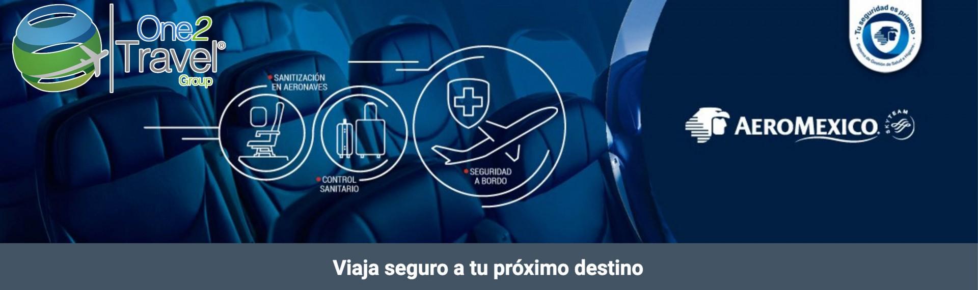 Aeroméxico: Viaja seguro a tu próximo destino