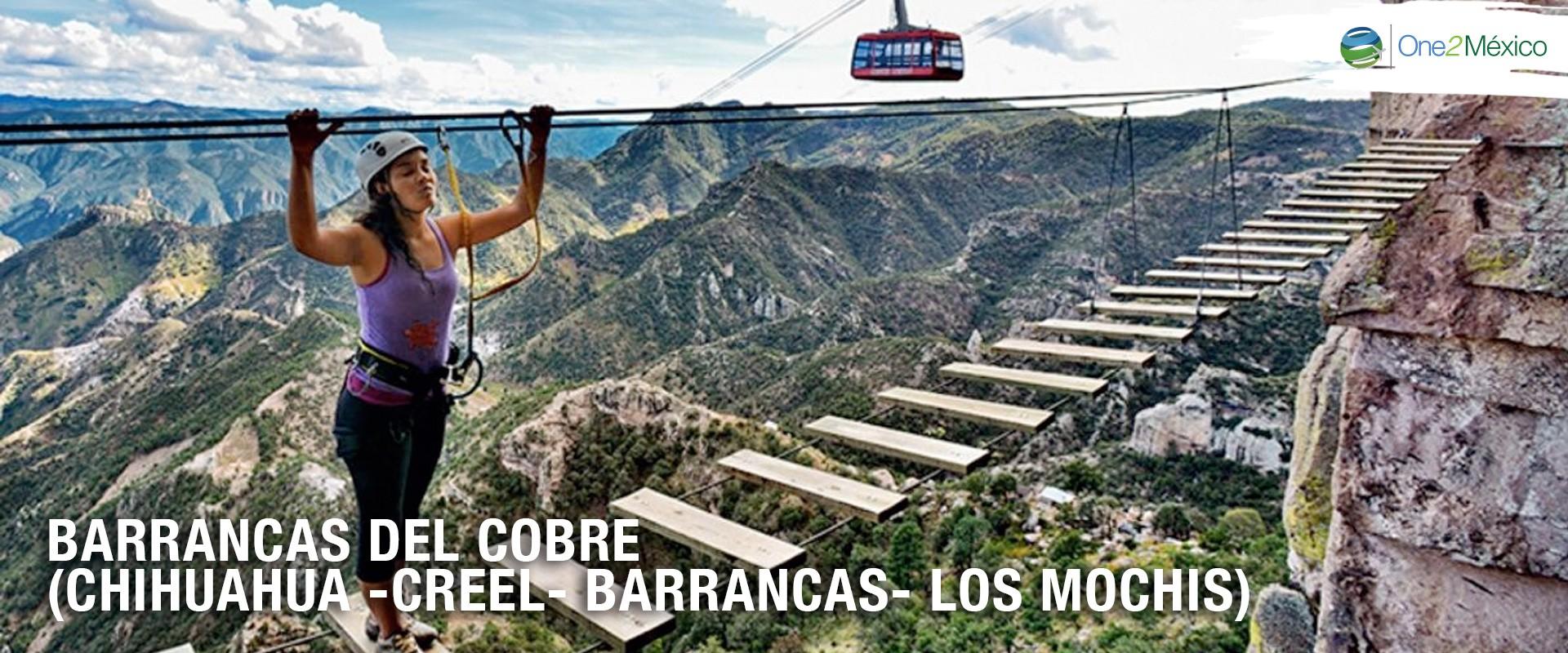 Barrancas del Cobre (Chihuahua -Creel- Barrancas- Los Mochis).