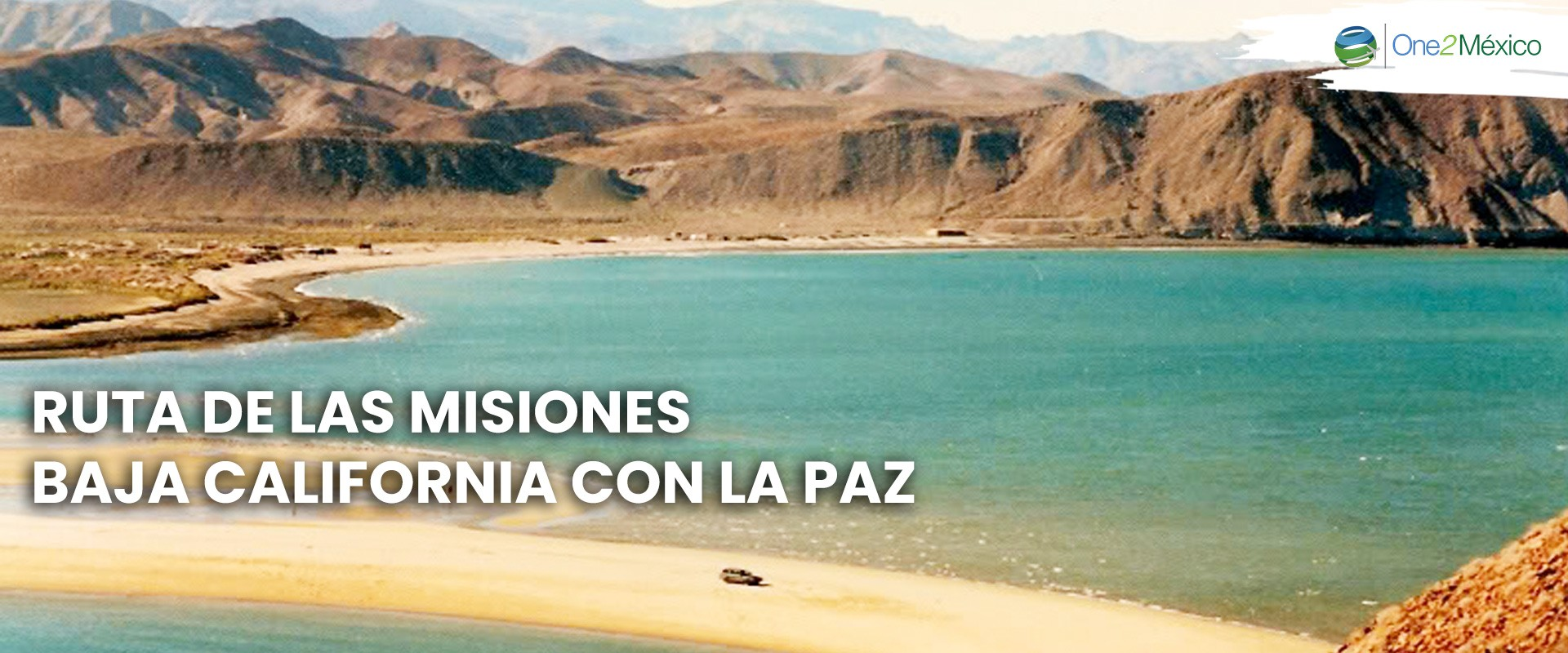 Ruta de las Misiones Baja California con La Paz, Baja California