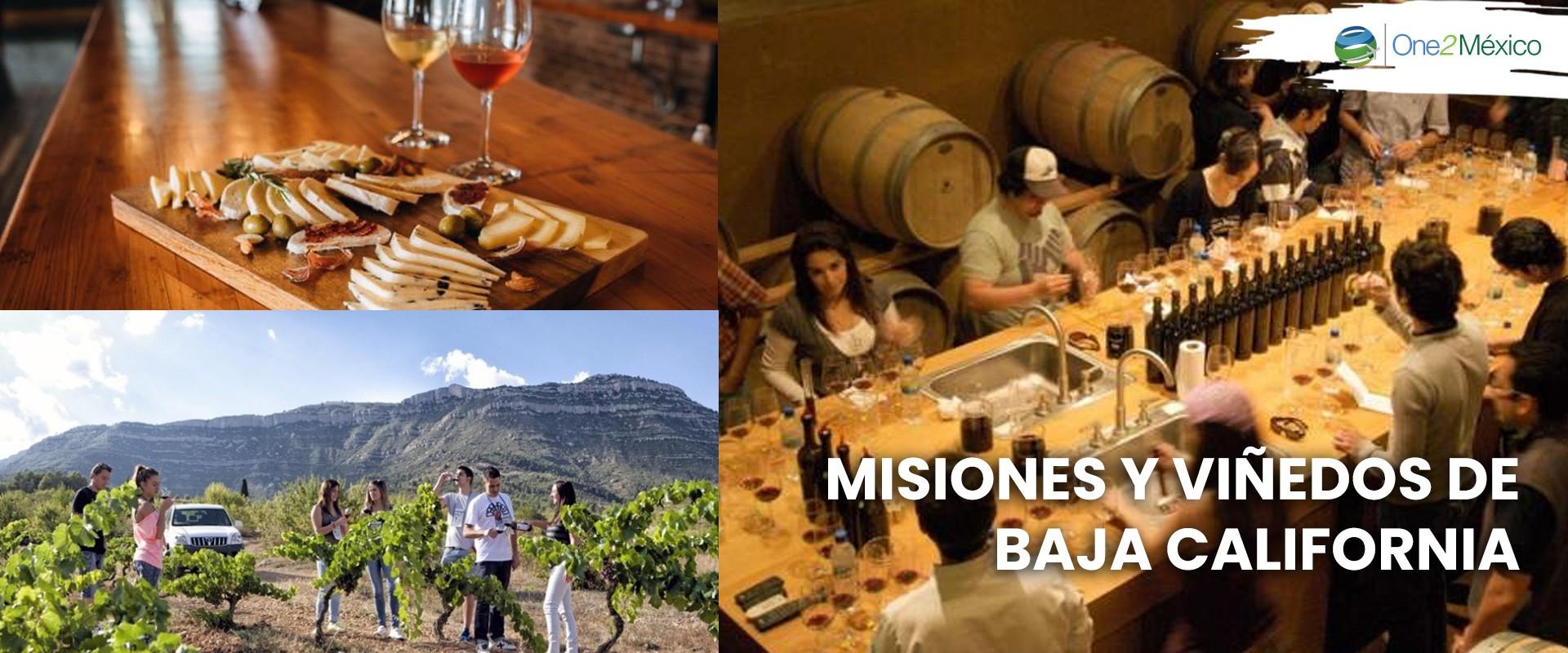 Misiones y viñedos de Baja California