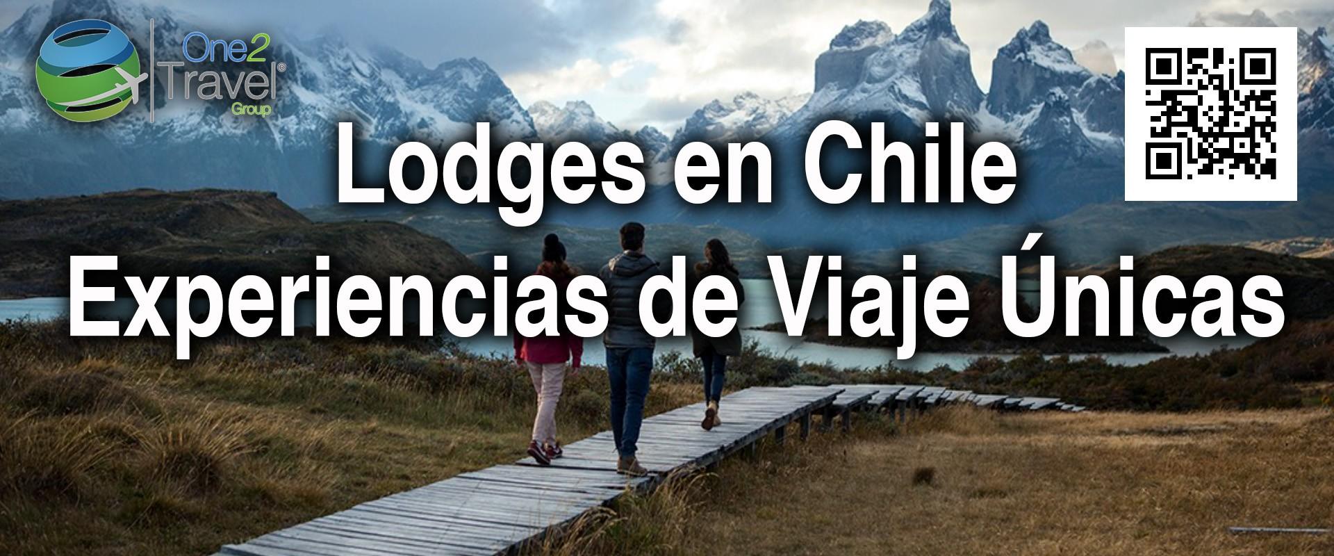 Seminario Web | One2Travel | Lodges en Chile, Experiencias de Viaje Únicas