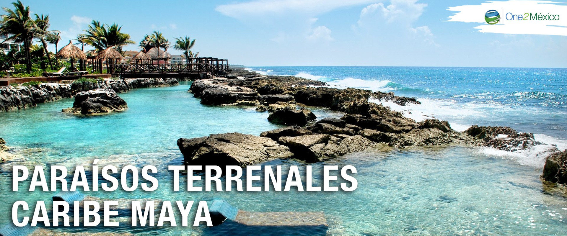 Paraísos Terrenales Caribe Maya