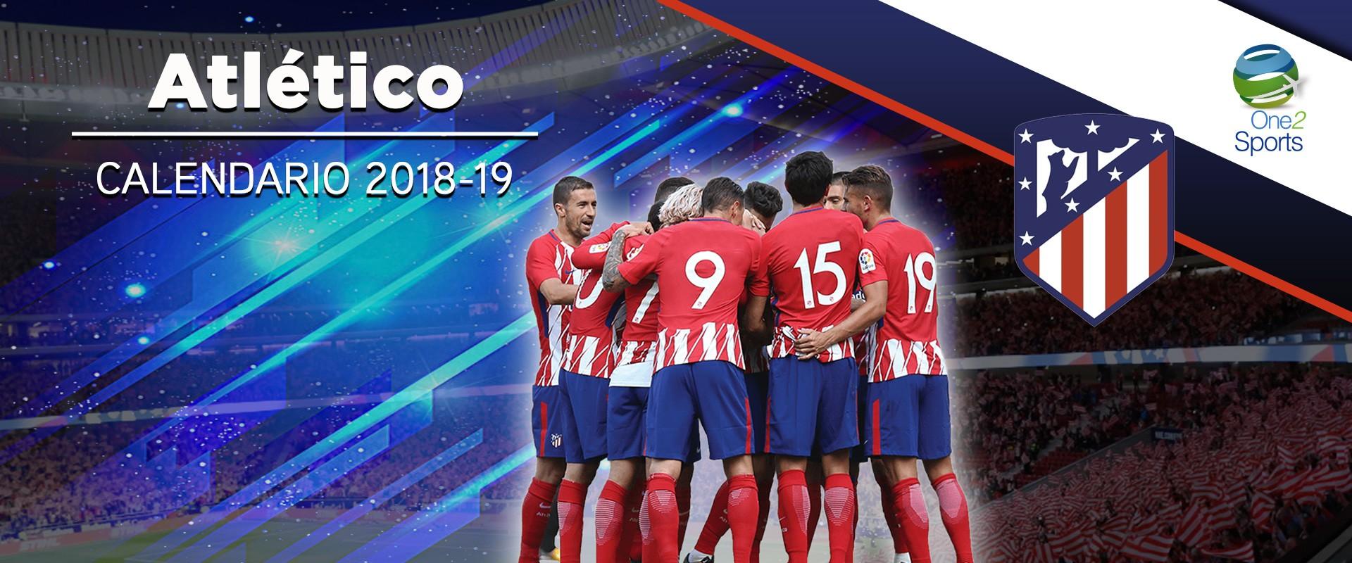 Calendario Atletico Madrid.Calendario Atletico Madrid One2 Travel Group