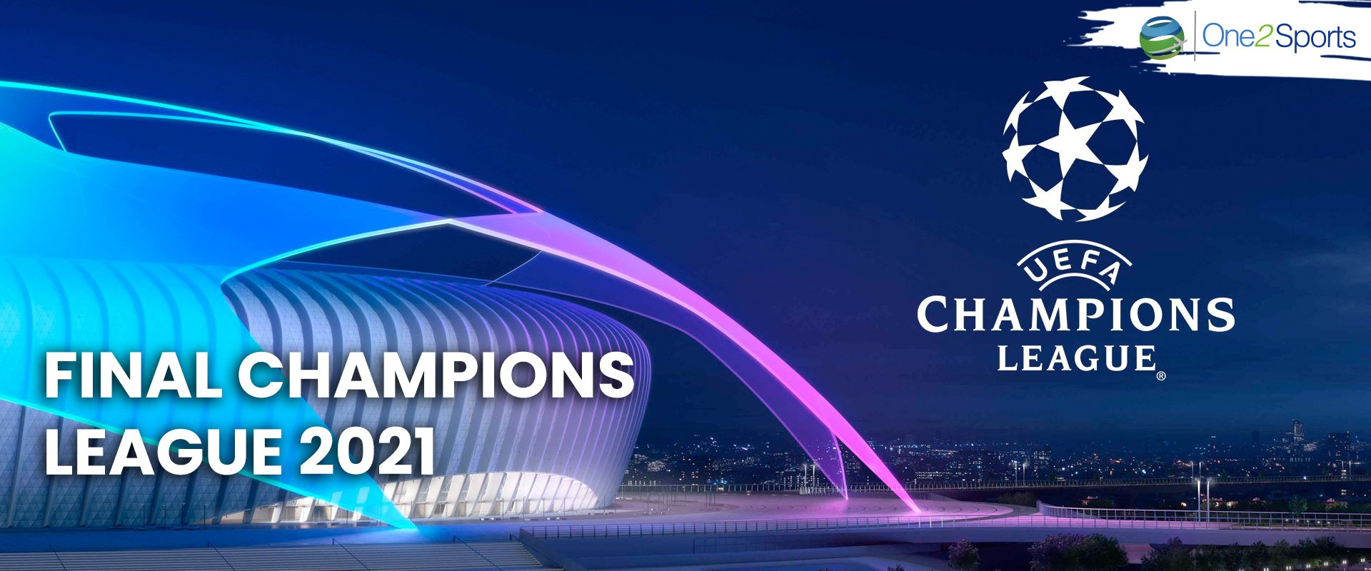 Final Champions League 2021 - 3 noches